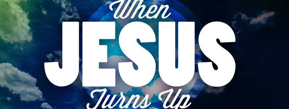 24573_When_Jesus_Turns_Up